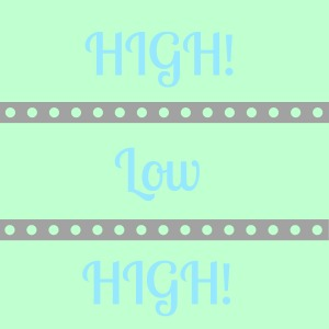 high low high