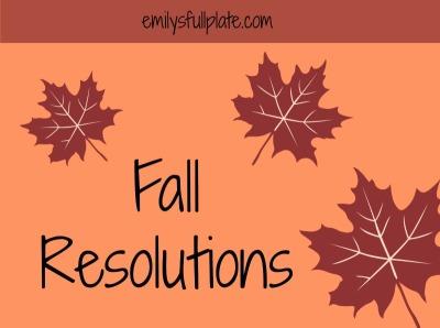 Fall Resolutions