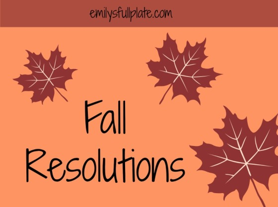Fall Resolutions