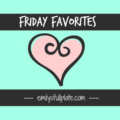 Friday Favorites - Spring